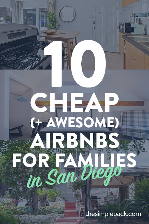 10 cheap (+ Awesome) Airbnbs for families in San Diego